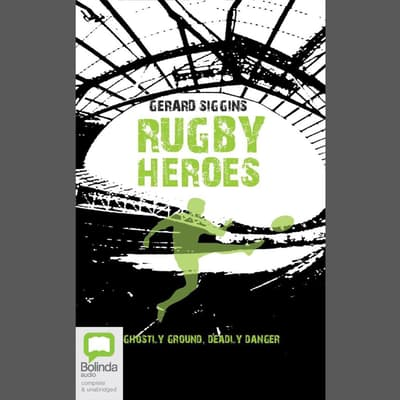 Rugby Heroes by Gerard Siggins audiobook