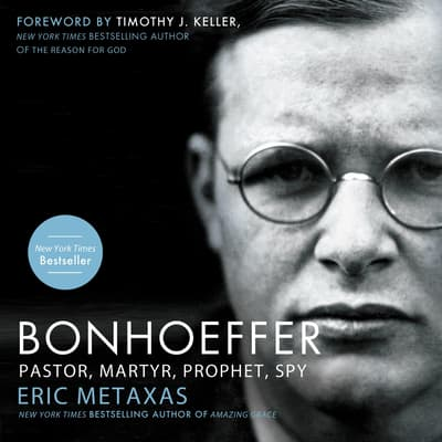 Bonhoeffer by Eric Metaxas audiobook