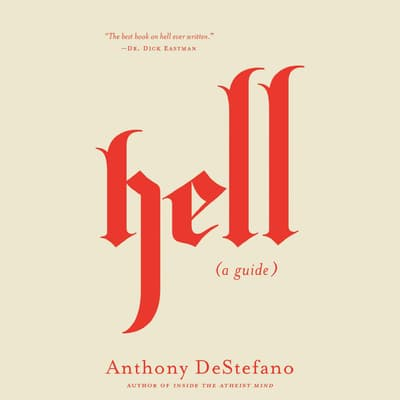 Hell by Anthony DeStefano audiobook