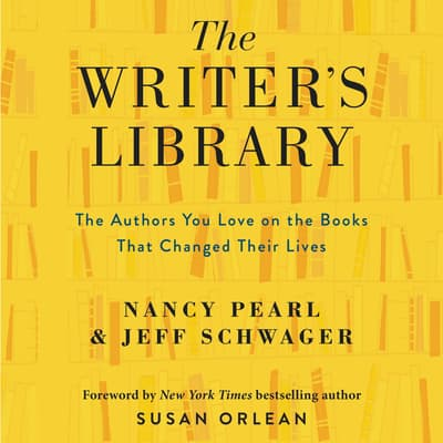 The Writer's Library by Nancy Pearl audiobook