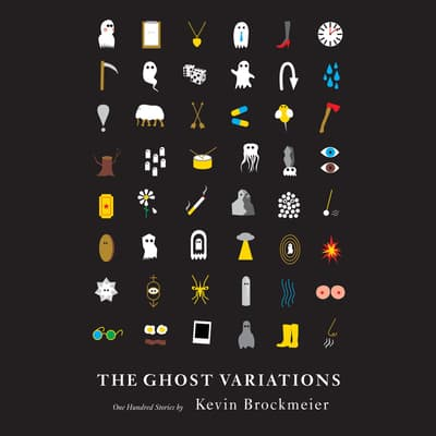 The Ghost Variations by Kevin Brockmeier audiobook