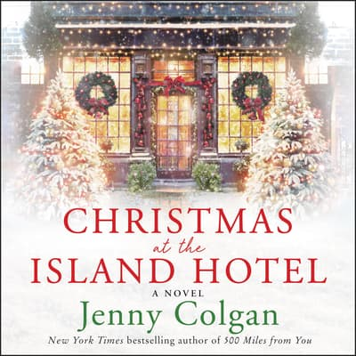 Christmas at the Island Hotel by Jenny Colgan audiobook