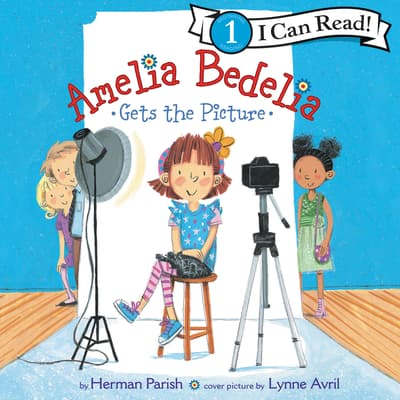 Amelia Bedelia Gets the Picture by Herman Parish audiobook