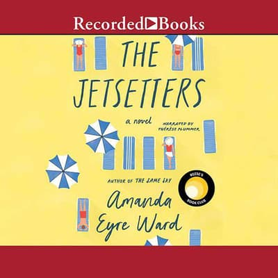The Jetsetters by Amanda Eyre Ward audiobook