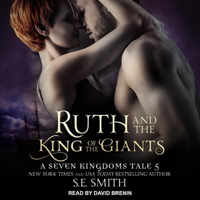 Ruth and the King of the Giants by S.E. Smith audiobook