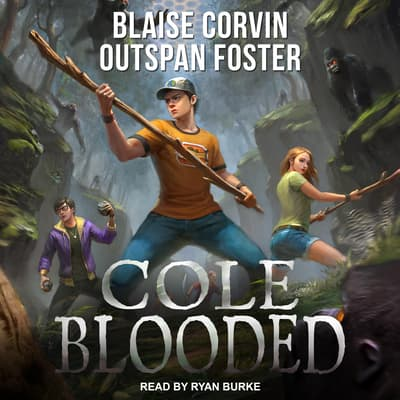 Cole Blooded by Blaise Corvin audiobook