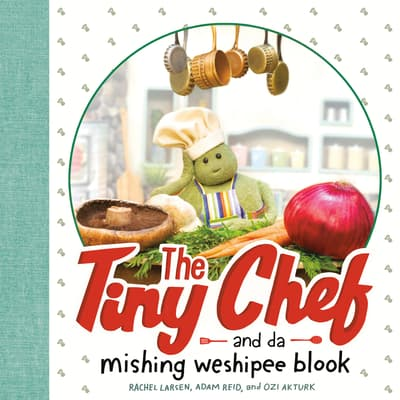 The Tiny Chef by Adam Reid audiobook