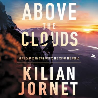 Above the Clouds by Kilian Jornet audiobook