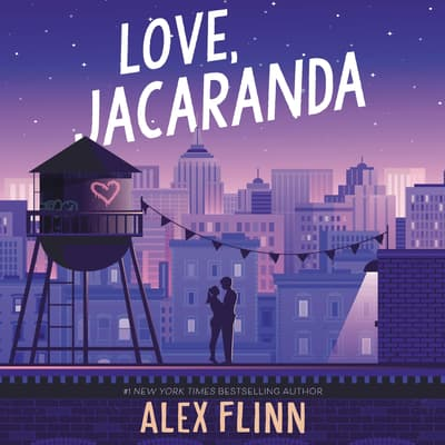 Love, Jacaranda by Alex Flinn audiobook