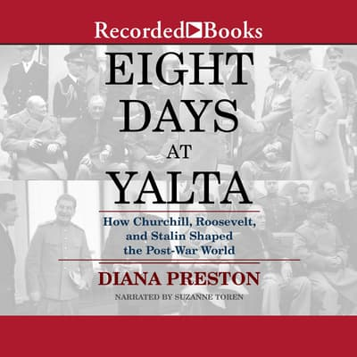 Eight Days at Yalta by Diana Preston audiobook