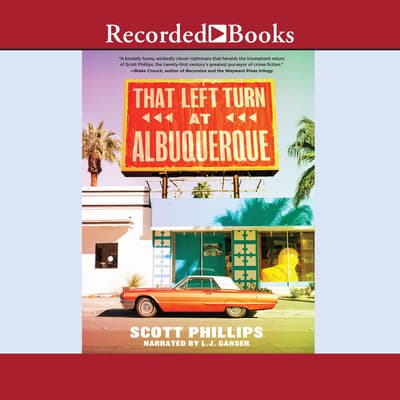That Left Turn at Albuquerque by Scott Phillips audiobook