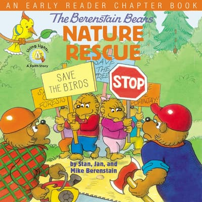 The Berenstain Bears' Nature Rescue by Stan Berenstain audiobook
