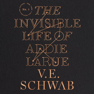 The Invisible Life of Addie LaRue by V. E. Schwab audiobook