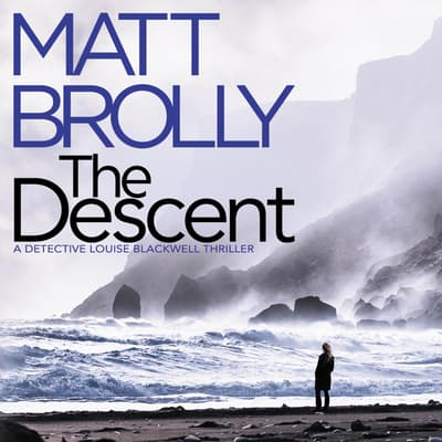 The Descent by Matt Brolly audiobook