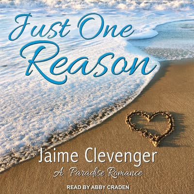 Just One Reason by Jaime Clevenger audiobook
