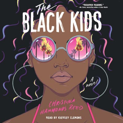 The Black Kids by Christina Hammonds Reed audiobook