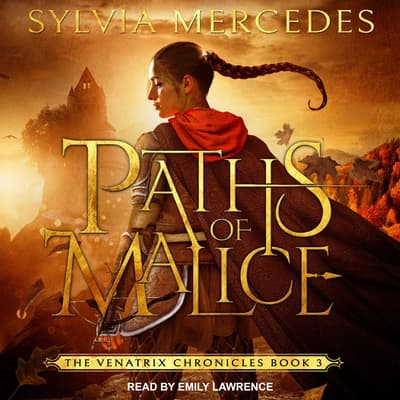 Paths of Malice by Sylvia Mercedes audiobook