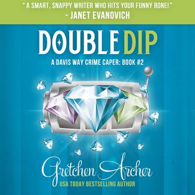 Double Dip by Gretchen Archer audiobook