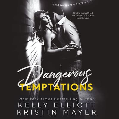 Dangerous Temptations by Kelly Elliott audiobook