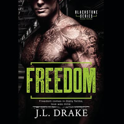 Freedom by J. L. Drake audiobook