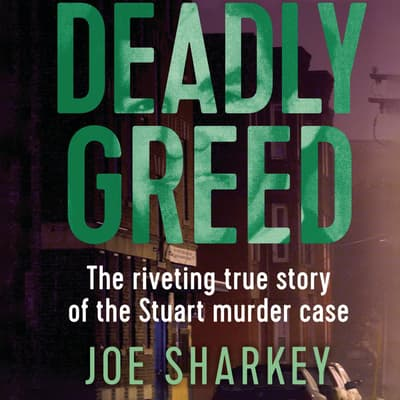 Deadly Greed by Joe Sharkey audiobook