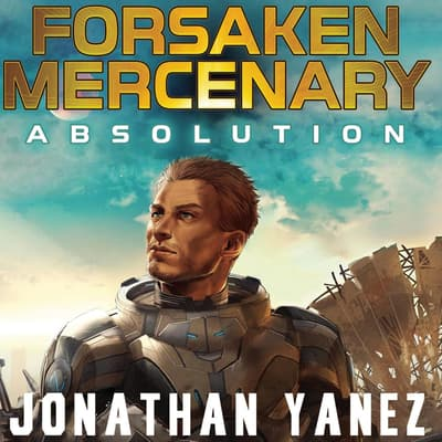 Absolution by Jonathan Yanez audiobook