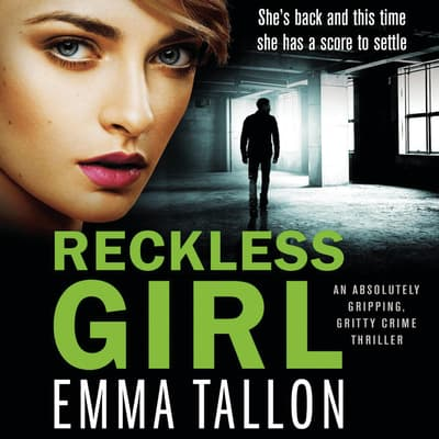 Reckless Girl by Emma Tallon audiobook