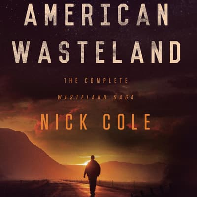 American Wasteland by Nick Cole audiobook