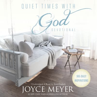 Quiet Times with God Devotional by Joyce Meyer audiobook