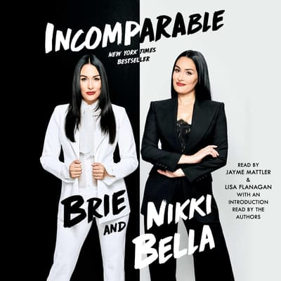 Incomparable by Brie Bella audiobook