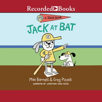 Jack at Bat by Mac Barnett audiobook