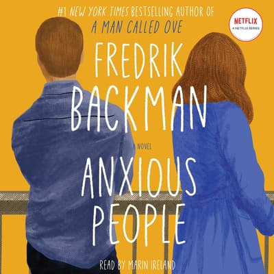 Anxious People by Fredrik Backman audiobook