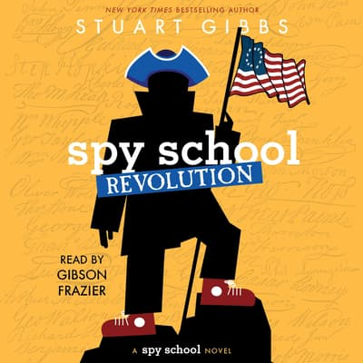 Spy School Revolution by Stuart Gibbs audiobook