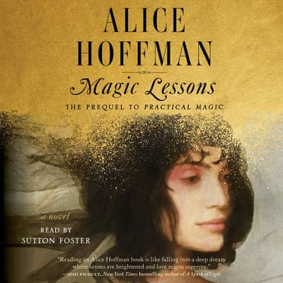 Magic Lessons by Alice Hoffman audiobook