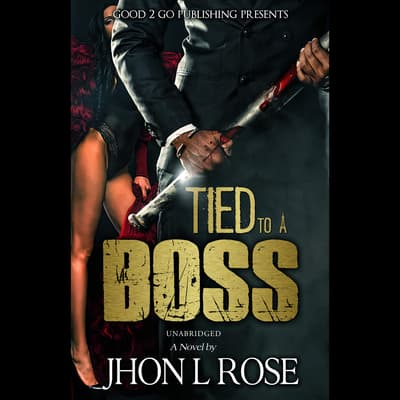 Tied to a Boss by J. L. Rose audiobook
