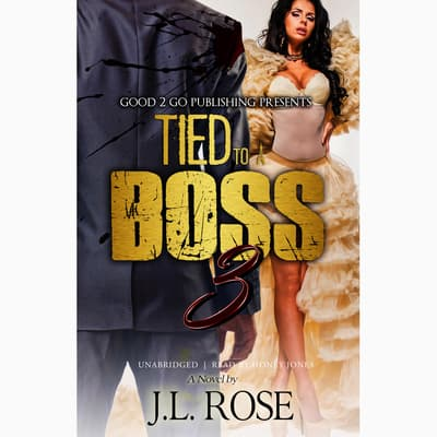 Tied to a Boss 3 by J. L. Rose audiobook