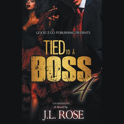 Tied to a Boss 4 by J. L. Rose audiobook