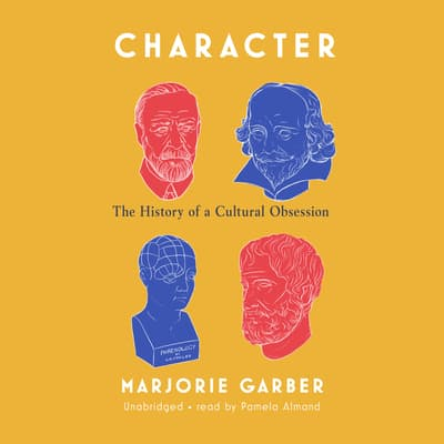 Character by Marjorie Garber audiobook