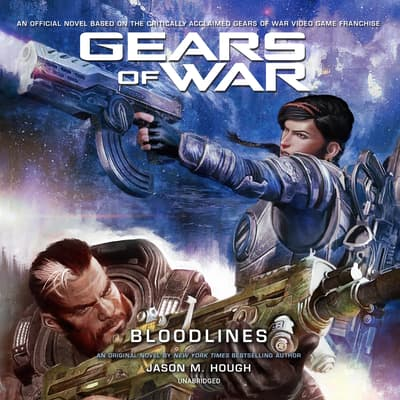 Gears of War: Bloodlines by Jason M. Hough audiobook