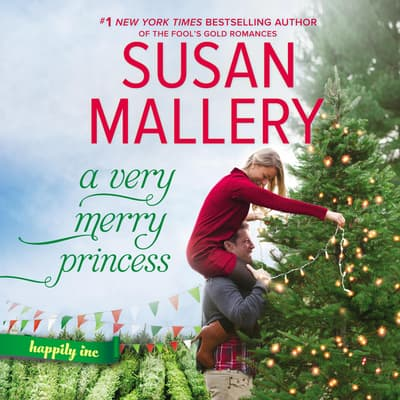 A Very Merry Princess by Susan Mallery audiobook