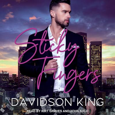 Sticky Fingers by Davidson King audiobook