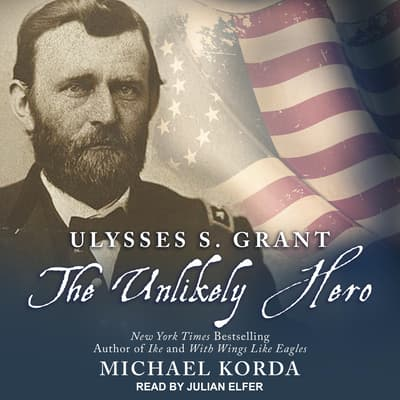 Ulysses S. Grant by Michael Korda audiobook