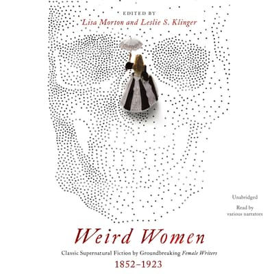 Weird Women by Lisa Morton audiobook