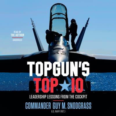 TOPGUN'S TOP 10 by Guy M. Snodgrass audiobook