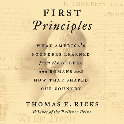 First Principles by Thomas E. Ricks audiobook