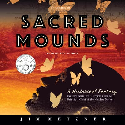 Sacred Mounds  by Jim Metzner audiobook