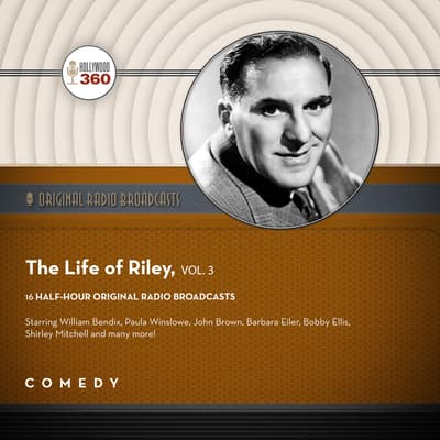 The Life of Riley, Vol. 3 by Black Eye Entertainment audiobook