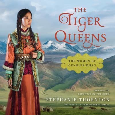 The Tiger Queens by Stephanie Marie Thornton audiobook