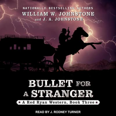 Bullet for a Stranger by William W. Johnstone audiobook