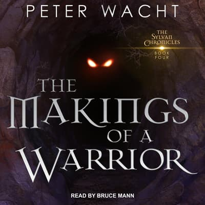 The Makings of a Warrior by Peter Wacht audiobook
